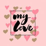 U mijn liefde - het van letters voorzien van het achtergrond bannerpatroon slogan stock illustratie