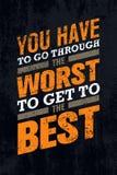 U moet door het Slechtst gaan om aan het Beste Creatieve de Banner Vectorconcept van het Motivatiecitaat te krijgen vector illustratie