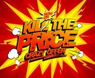 Uccida il prezzo, progettazione pazza di offerta Fotografie Stock