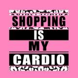 Uitdrukking: het winkelen is mijn cardiotypografie, de grafiek van het T-stukoverhemd stock illustratie