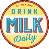 Uitstekend metaalteken - Gezond ben dagelijks drinken Melk royalty-vrije illustratie