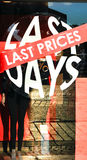 Ultimo prezzo, ultimi giorni Fotografia Stock