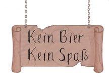Um sinal com a inscrição no alemão: ` Nenhuma cerveja, nenhum divertimento ` Isolado ilustração royalty free