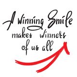 Um sorriso de vencimento faz a vencedores de nós todos - citações inspiradores engraçadas escritas à mão Cópia para o cartaz insp ilustração royalty free