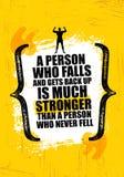 Un appoggio di Person Who Falls And Gets è molto più forte di Person Who Never Fell Citazione creativa d'ispirazione di motivazio Immagine Stock