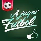 Un Futbol jugar - laisse le texte d'Espagnol du football de jeu Images libres de droits