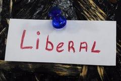 Un'iscrizione semplice e comprensibile, liberale fotografia stock libera da diritti