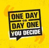 Un jour ou jour un Vous décidez Calibre créatif de inspiration d'affiche de citation de motivation Conception de bannière de typo illustration libre de droits