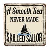 Un mare liscio mai non ha reso in un marinaio esperto il segno arrugginito d'annata del metallo illustrazione di stock