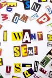Un testo di scrittura di parola che mostra il concetto voglio il sesso fatto della lettera differente del giornale della rivista  Immagini Stock