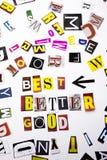 Un texto de la escritura de la palabra que muestra concepto mejor de un mejor bueno hecho de diversa letra del periódico de la re imagen de archivo libre de regalías
