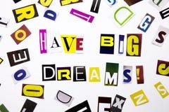 Un texto de la escritura de la palabra que muestra concepto de tiene sueños grandes hechos de diversa letra del periódico de la r Imagen de archivo