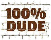 un tizio di 100 per cento stampato sul muro di mattoni stilizzato Iscrizione umoristica strutturata per la vostra progettazione V illustrazione di stock