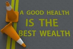 Una buena salud es la mejor riqueza, mensaje en el camino imágenes de archivo libres de regalías