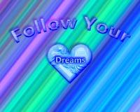 Una cita inspirada que dice el ` sigue su ` de los sueños Imagen de archivo