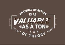 Una onza de acción es tan valiosa como una tonelada de teoría foto de archivo libre de regalías