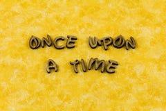 Una vez sobre palabra de la tipografía del niño de la historia de la narración del tiempo fotos de archivo