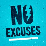 Vector Illustration Concept No Excuses. Fitness Gym Muscle Workout. Inspiring And Motivation Quote Poster. Typography On Grunge T