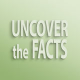 Uncover the facts Stock Images