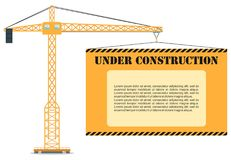 Under construction concept. Building industrial tower crane with poster. Heavy equipment and machinery. Vector illustration. Detailed illustration of colored Stock Images