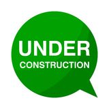 Under construction, Green Speech Bubble Royalty Free Stock Image