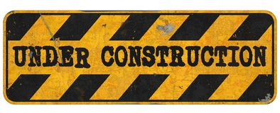 Under Construction Sign Grunge Metal. Under Construction Sign for web and other uses metal rusted grunge street sign detour royalty free illustration