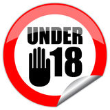 Under eighteen sign Stock Images