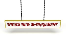 Under New Management. Illustrated hanging sign with the text under new management Royalty Free Stock Photography