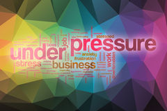 Under pressure word cloud with abstract background Royalty Free Stock Photography