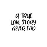 Une véritable histoire d'amour ne finissent jamais manuscrit Calligraphie pour des cartes de voeux, invitations de mariage Images libres de droits