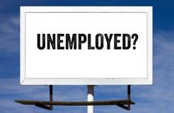 Unemployed Billboard Stock Photos