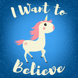 Unicorn-04. Cute unicorn. I want to believe. Vector illustration for children`s t-shirt. For print design Royalty Free Stock Images