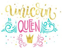 Unicorn Queen hand drawn isolated colorful gold foil calligraphy text royalty free illustration