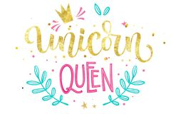 Unicorn Queen hand drawn isolated colorful gold foil calligraphy text stock illustration