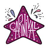 Unique lettering with doodles in honor of a carnival. Star frame Stock Image