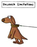 Unleash Limitations. Dog is representing the sign: unleash limitations Stock Image