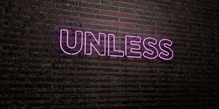 UNLESS -Realistic Neon Sign on Brick Wall background - 3D rendered royalty free stock image Royalty Free Stock Image