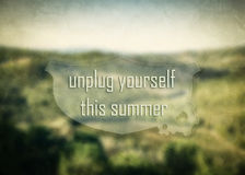 Unplug yourself this summer inspirational quote Stock Images