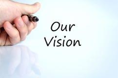 Unser Visionstextkonzept Stockfoto