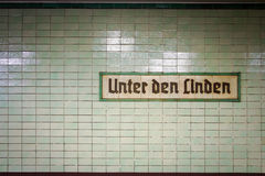 Unter den Linden railway station, Berlin, Germany. The original signage for the Berlin underground station now known as Brandenburger Tor in the central Mitte Royalty Free Stock Image
