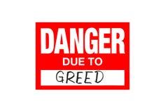 Unterzeichnen Sie die Gefahr wegen der Habsucht, die auf Weiß lokalisiert wird stockfotografie