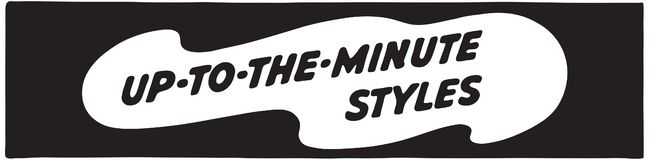 Up To The Minute Styles 2. Retro Ad Art Banner vector illustration