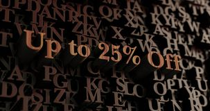 Up to 25% Off - Wooden 3D rendered letters/message. Can be used for an online banner ad or a print postcard Stock Image