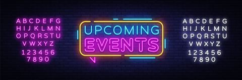 Upcoming Events Neon Text Vector. Neon sign, design template, modern trend design, night neon signboard, night bright royalty free illustration