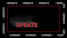 UPDATE - red lettering in abstract motion inside a frame with repeating effect on black background