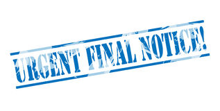 Urgent final notice blue stamp. Isolated on white background Royalty Free Stock Photography