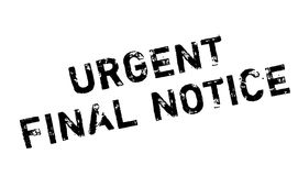 Urgent Final Notice rubber stamp. Grunge design with dust scratches. Effects can be easily removed for a clean, crisp look. Color is easily changed Stock Photo