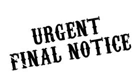 Urgent Final Notice rubber stamp. Grunge design with dust scratches. Effects can be easily removed for a clean, crisp look. Color is easily changed Stock Images