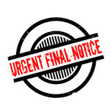 Urgent Final Notice rubber stamp. Grunge design with dust scratches. Effects can be easily removed for a clean, crisp look. Color is easily changed Stock Photos