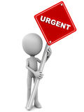 Urgent. Little 3d man holding an urgent road sign against white background, concept of urgency and priority Royalty Free Stock Photos